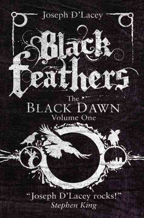 Black Feathers By D'lacey, Joseph