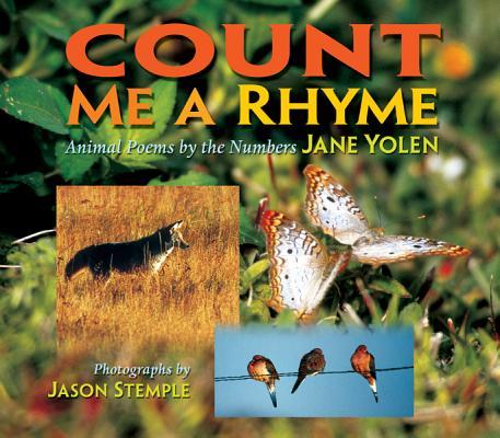 Count Me a Rhyme By Yolen, Jane/ Stemple, Jason (ILT)