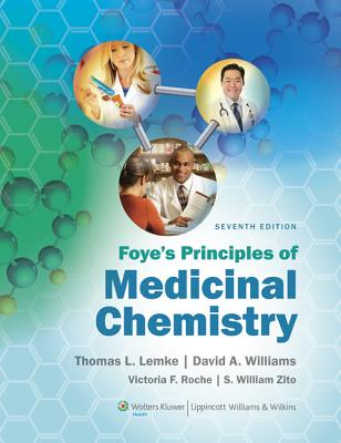 Foye's Principles of Medicinal Chemistry By Lemke, Thomas